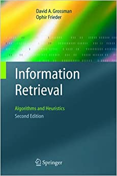 Book Information Retrieval: Algorithms and Heuristics (The Information Retrieval Series)