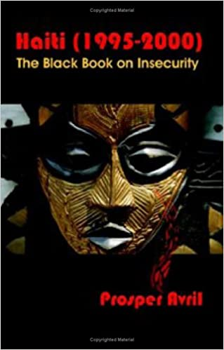 Haiti (1995-2000): The Black Book on Insecurity