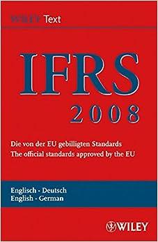 international-financial-reporting-standards-ifrs-2008-international-financial-reporting-standards-ifrs-deutsche-englische
