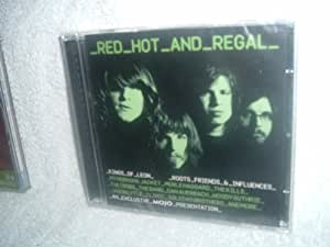 Mojo Presents:  Red Hot  and Regal Kings of Leon: Roots, Friends, and Influences