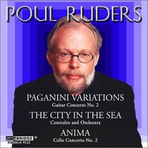 Poul Ruders Edition, Vol. 3: Paganini Variations / The City in the Sea / Anima