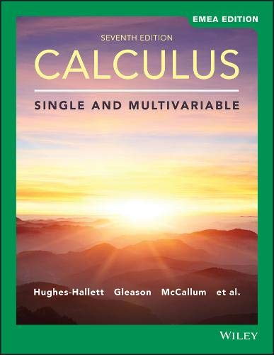 (Calculus: Single and Multivariable)