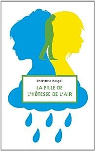 La fille de l'hôtesse de l'air par Christine Beigel
