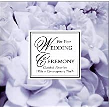For Your Wedding Ceremony