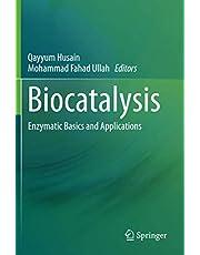 Biocatalysis: Enzymatic Basics and Applications
