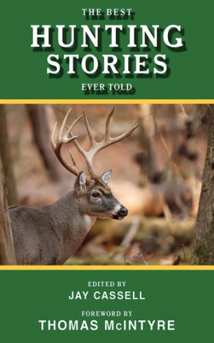 The Best Hunting Stories Ever Told (Best Stories Ever Told) by Skyhorse Publishing