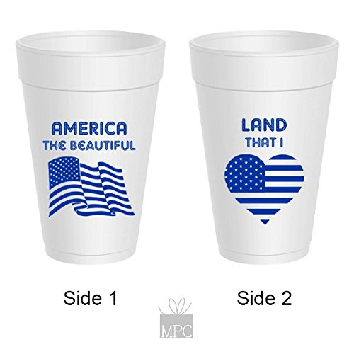 Patriotic 4th of July Styrofoam Cups - America the Beautiful, Land That I Love (10 cups)