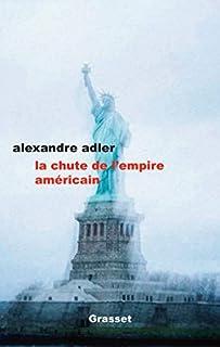 La chute de l'empire américain, Adler, Alexandre