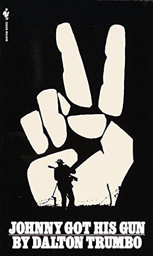 Johnny Got His Gun: A Novel