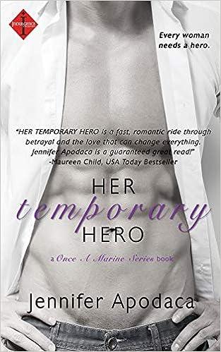 Amazon fr - Her Temporary Hero - Jennifer Apodaca - Livres