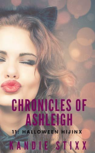 Halloween Hijinx (Chronicles of Ashleigh Book 11) ()
