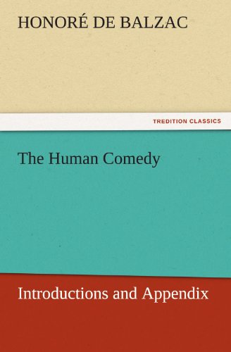 The Human Comedy: Introductions and Appendix (TREDITION CLASSICS)
