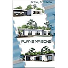 PLANS MAISONS (French Edition)