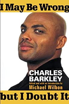 I May Be Wrong but I Doubt It by [Barkley, Charles]