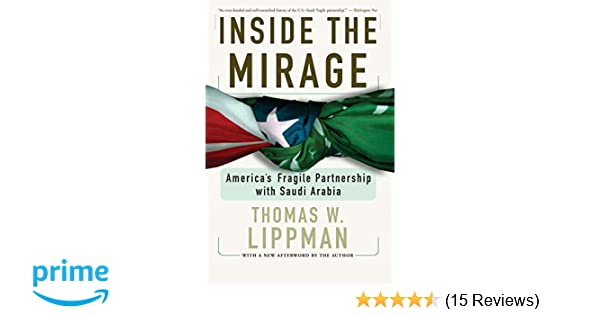 Inside The Mirage: America's Fragile Partnership with Saudi