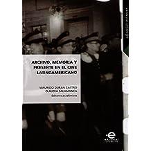 Archivo, memoria y presente en el cine latinoamericano (Entrever nº 2) (Spanish Edition)
