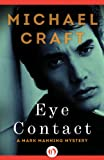 Eye Contact (The Mark Manning Mysteries, 2)