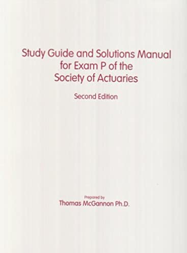 Soa exam c study guide array study guide and solutions manual for exam p of the society of rh amazon fandeluxe Image collections