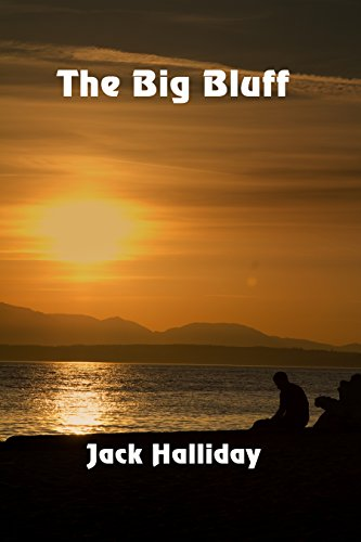 The Big Bluff by [Halliday, Jack]