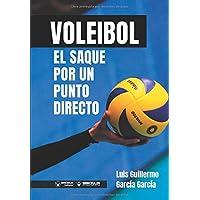 Voleibol: el Saque por un punto directo