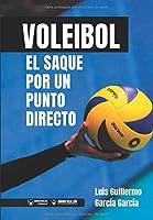 Voleibol: El Saque Por Un Punto