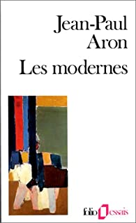 Les modernes par Jean-Paul Aron