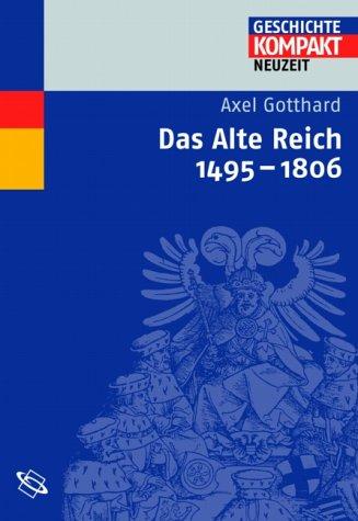 Das Alte Reich