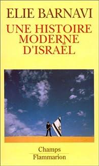 Une histoire moderne d'Israël par Elie Barnavi