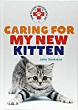 Caring for My New Kitten (How to Care for Your New Pet)