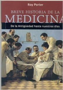 Amazon.com: BREVE HISTORIA DE LA MEDICINA DE LA ANTIGÜEDAD ...