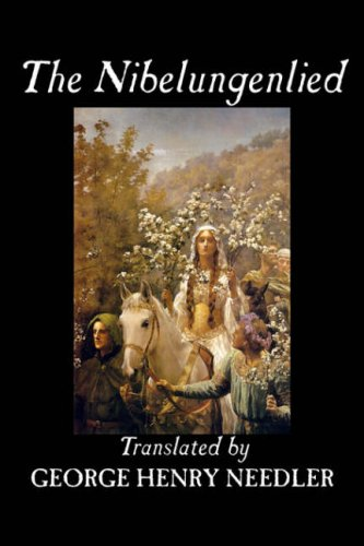 Download The Nibelungenlied, Traditional, Fiction, Fairy Tales, Folk Tales, Legends & Mythology ebook