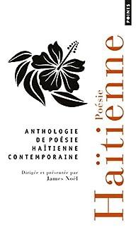 Anthologie de poésie haïtienne contemporaine : 73 poètes par James Noël