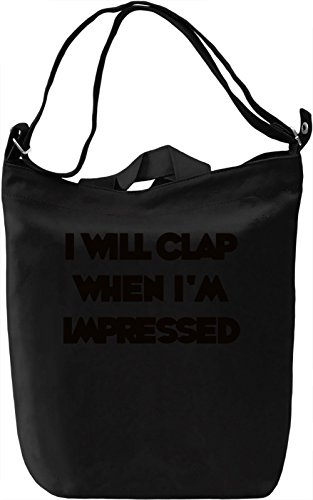 Impress Me Borsa Giornaliera Canvas Canvas Day Bag| 100% Premium Cotton Canvas| DTG Printing|