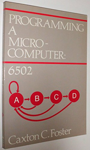 Programming a Microcomputer: 6502 (Series in Joy of Computing)