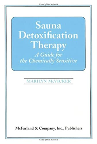 Amazon sauna detoxification therapy a guide for the chemically sauna detoxification therapy a guide for the chemically sensitive fandeluxe Gallery