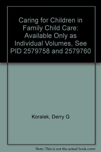 Caring for Children in Family Child Care (2 volume set)