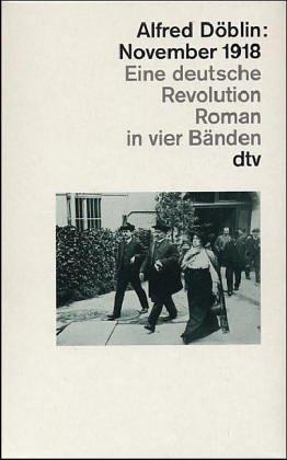 November 1918 - Eine deutsche Revolution (4 Bde.) von Döblin. Alfred (1987) Broschiert