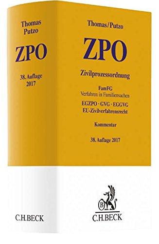 Zivilprozessordnung: FamFG Verfahren in Familiensachen, EGZPO, GVG, EGGVG, EU-Zivilverfahrensrecht (Gelbe Erläuterungsbücher)
