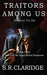 Traitors Among Us (Just Call Me Angel Book 2)