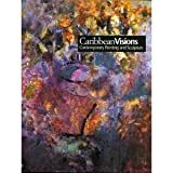 Caribbean Visions : Contemporary Painting and Sculpture, Lewis, Samella S., 0883971186