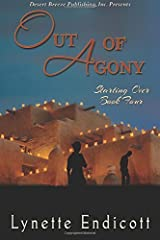 Out of Agony (Starting Over) (Volume 4) by Endicott, Lynette (2014) Paperback Paperback