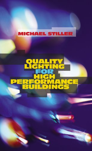 Quality Lighting for High Performance Buildings by Fairmont Press