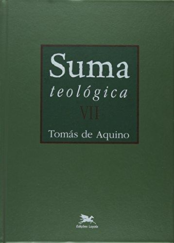Suma Teológica - Volume 7