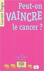 Peut-on vaincre le cancer ?
