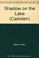 Shadow on the Lake (Camden)