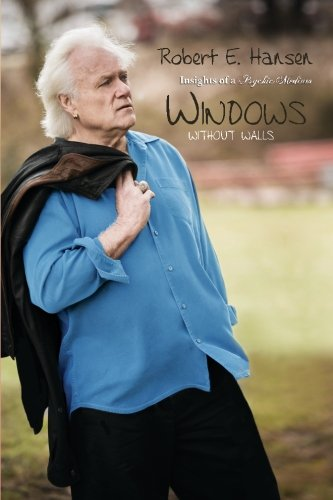 Windows Without Walls: Insights of a Psychic Medium