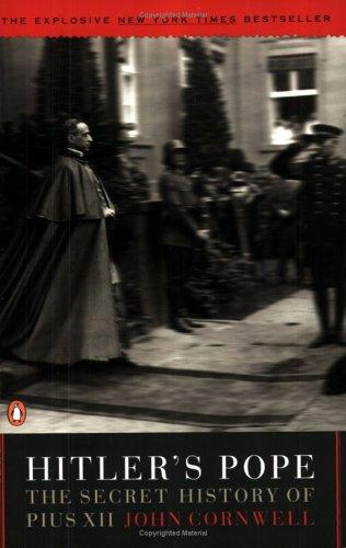 Hitler's Pope: The Secret History of Pius -
