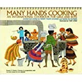 img - for Many Hands Cooking: An International Cookbook for Girls and Boys book / textbook / text book