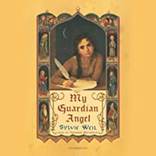 My Guardian Angel Audiobook by Sylvie Weil Narrated by Vanessa Benjamin