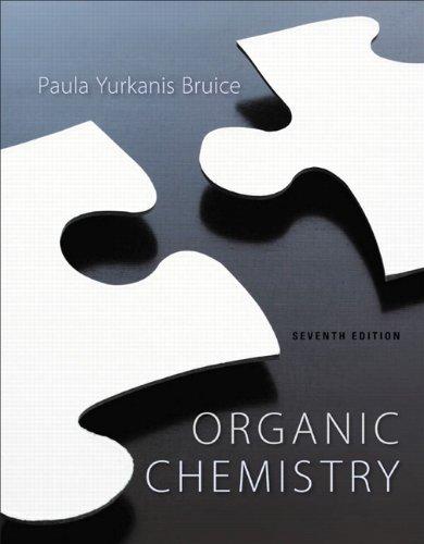Organic Chemistry (7th Edition) (Chemistry Bruice Organic Paula)